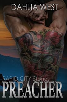 Preacher: Rapid City Stories - Dahlia West