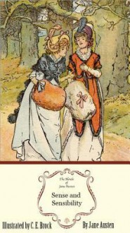 Sense and Sensibility: The Illustrated Edition - Jane Austen