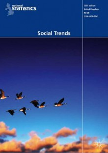 Social Trends, Vol. 35 - (Great Britain) Office for National Statistics