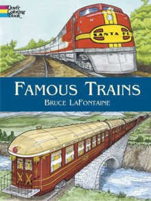 Famous Trains - Bruce Lafontaine