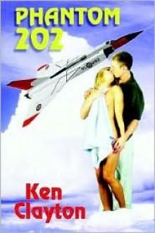 Phantom 202 - Ken Clayton