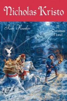 Nicholas Kristo - Rick Koestler