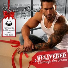 Delivered Through the Storm - Nicole Garcia,Kai Kennicott,Wen Ross