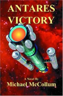 Antares Victory - Michael McCollum