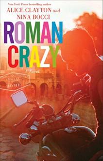 Roman Crazy - Nina Bocci,Alice Clayton
