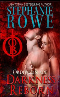 Darkness Reborn - Stephanie Rowe