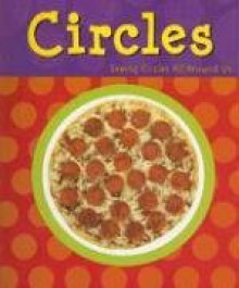 Circles (A+ Books: Shapes) - Sarah L. Schuette