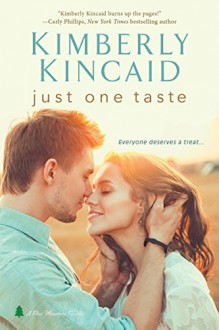 Just One Taste (Pine Mountain) - Kimberly Kincaid