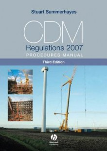 CDM Regulations 2007 Procedures Manual - Stuart Summerhayes