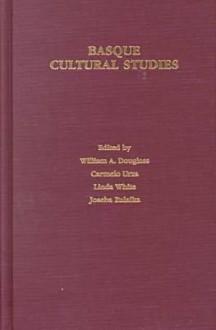 Basque Cultural Studies - William A. Douglass