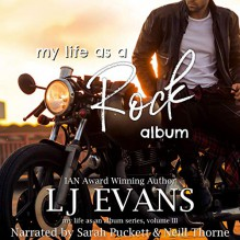 My Life As A Rock Album (My Life As An Album) - LJ Evans,Sarah Puckett