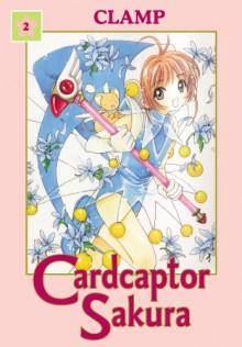 Cardcaptor Sakura Omnibus Volume 2 - CLAMP