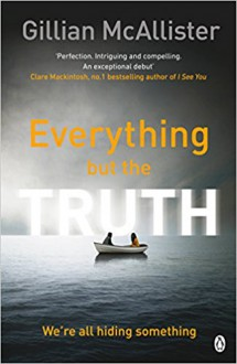 Everything but the Truth - Gillian McAllister