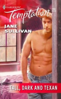 Tall, Dark and Texan - Jane Sullivan
