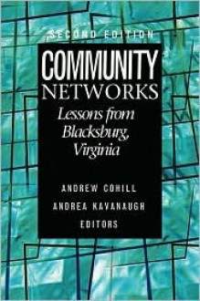 Community Networks: Lessons from Blacksburg, Virginia - Andrew Cohill