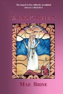 Zagnot's Return - Mae Brise
