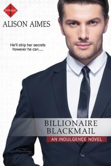 Billionaire Blackmail - Alison Aimes