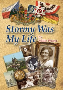 Stormy Was My Life - Millie Wierer