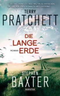 Die Lange Erde - Stephen Baxter, Terry Pratchett, Gerald Jung
