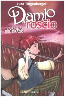 La spina del drago - Luca Trugenberger, Serena Riglietti