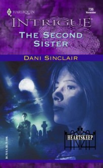 The Second Sister - Dani Sinclair, Darlene Scalera