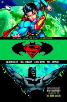 Superman Batman Search For Kryptonite TP - Michael Greene;Mike Johnson