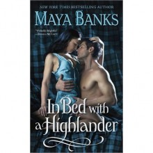 In Bed with a Highlander (McCabe Trilogy, #1) - Maya Banks