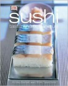 Sushi: Taste and Techniques - Kimiko Barber, Hiroki Takemura, Ian O'Leary (Photographer)