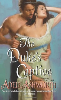 The Duke's Captive - Adele Ashworth