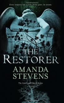 The Restorer - Amanda Stevens