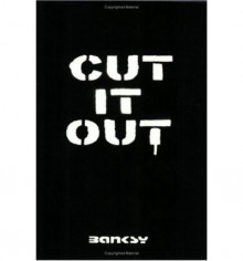 Cut It Out - Banksy