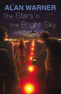 Stars in the Bright Sky - Alan Warner