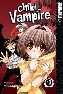 Chibi Vampire, Vol. 10 - Yuna Kagesaki