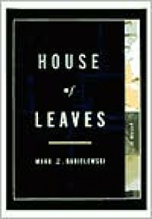 House of Leaves -
