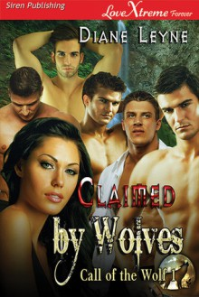 Claimed by Wolves - Diane Leyne