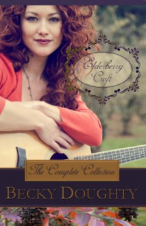Elderberry Croft: The Complete Collection - Becky Doughty