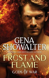 Frost And Flame - Gena Showalter