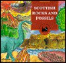 Scottish Rocks and Fossils - Alan McKirdy