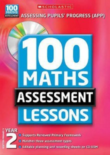 100 Maths Assessment Lessons. Year 2, Scottish Primary 3 - Caroline Clissold