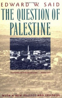 The Question of Palestine - Edward W. Said