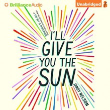 I'll Give You the Sun - Jandy Nelson,Julia Whelan,Jesse Bernstein