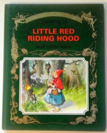 Golden Fairy Tales: Little Red Riding Hood - Peter Holeinone