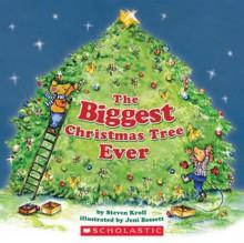 The Biggest Christmas Tree Ever - Steven Kroll, Jeni Bassett