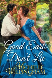 Good Earls Don't Lie - Michelle Willingham