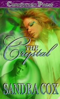 The Crystal - Sandra Cox