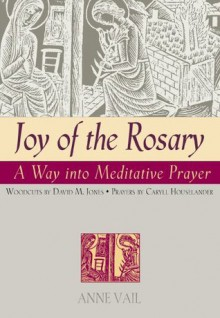 Joy of the Rosary - Anne Vail, Caryll Houselander