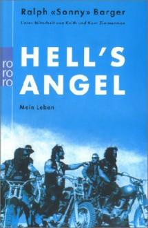 Hells Angel. Mein Leben - Kent Zimmerman,Keith Zimmerman,Sonny Barger