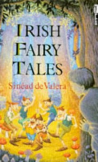 Irish Fairy Tales - Sinead de Valera,Chris Bradbury