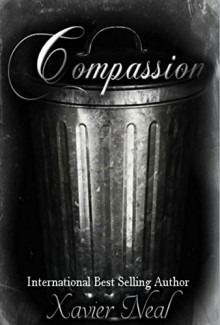 Compassion - Xavier Neal, Kim Collins
