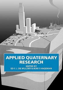 Applied Quaternary Research - E.F.J. de Mulder